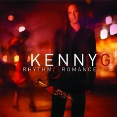 Rhythm & Romance Kenny G | Format: MP3 Music, http://www.amazon.com/dp/B0013D6V88/ref=cm_sw_r_pi_dp_IWL4qb1ZN7EQ3