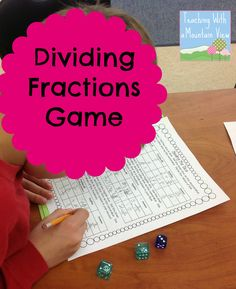 Teaching With a Mountain View: Dividing Fractions Anchor Chart, Game Freebie, and Math Journal Math Tutor, Math Teacher, Math Classroom, Teaching Math, Math Education, Classroom Ideas, Teaching Ideas, Fraction Activities, Math Activities