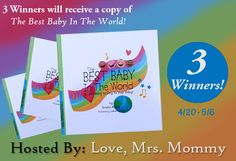 Love, Mrs. Mommy: The Best Baby In The World Book Giveaway! 3 Winner...
