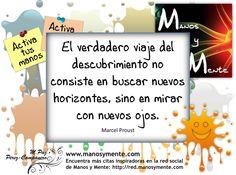 Viaje de descubrimiento. Encuentra más citas inspiradoras en la red social de Manos y Mente: red.manosymente.com