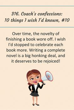316: Coach's confessions: 10 thing I wish I'd known, #10. #writingtips #amwriting #writing #books