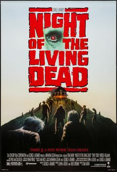 night of the living dead, tom savini, movie poster, horror movies Horror Movie Posters, Best Horror Movies, Classic Horror Movies, Movie Poster Art, Classic Films, Zombie Movies, Scary Movies, Movies Free, Zombies