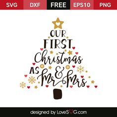 *** FREE SVG CUT FILE for Cricut, Silhouette and more *** Our first Christmas as Mr & Mrs Christmas Vinyl, First Christmas Ornament, Outdoor Christmas, Xmas, Christmas Decor, Christmas Ideas, Christmas Sayings, Christmas Fonts, Primitive Christmas