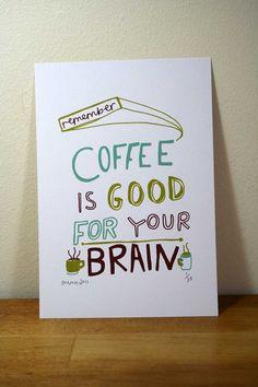 Coffee is always good.