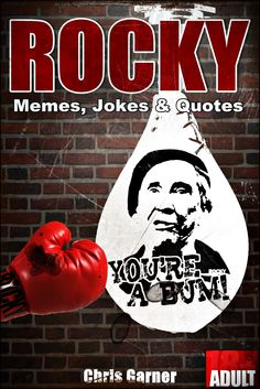 """Rocky Balboa: Best Memes, Jokes & Quotes in One  I encourage you to take a leap of faith and download  this great and funny comedy book, which You wont regret!   """"Rocky Balboa: best memes, jokes and quotes in one"""" is a great choice for anyone with a sense of humor, especially a fan Rocky movie series...   You will find great PICTURES with funny memes, hilarious jokes and wise quotes all in one place  Let the laughs begin…"""