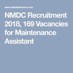 NMDC Recruitment 169 Vacancies for Maintenance Assistant Job Portal, Online Form, Government Jobs