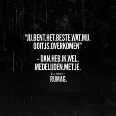 Wise Quotes, Happy Quotes, Motivational Quotes, Inspirational Quotes, Qoutes, Dutch Words, Aquarius Quotes, Best Quotes Ever, Dutch Quotes