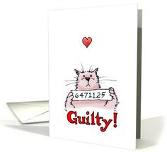 Guilty! 01 | Humor | Greeting Card Universe by International Icon Greetings