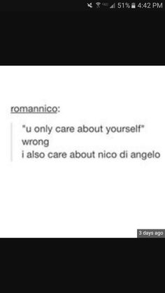 I also care about Nico | you only care about yourself