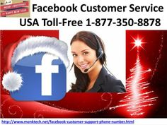 Bag full of discounts on Facebook Customer Service 1-877-350-8878 on 25th Dec. 17	Discount! Discount! Discount! On 25th December 2017, you will be provided with the bag full of discounts on Facebook Customer Service. So, don't miss that opportunity and try to be the first one to garb that offer. For the same purpose, you need to dial our toll-free number 1-877-350-8878 and stay tuned with our technicians. And more services are here…