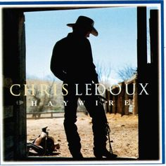 Chris ledoux life is a highway lyrics