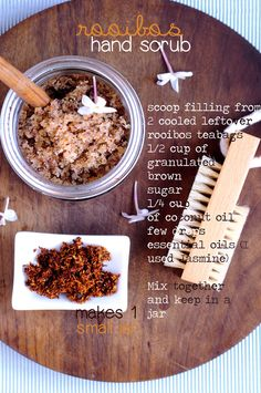 Get the Recipe for a fragrant Rooibos Hand Scrub made from Leftover Rooibos Tea!