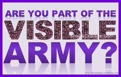 The VISIBLE ARMY  http://fibromodem.wordpress.com/the-visible-army/