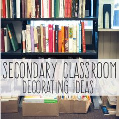 Classroom decoration ideas for secondary classrooms - because older students want a different look than younger ones!