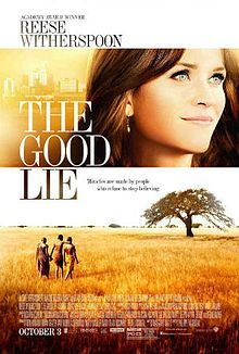 Recent Movies: The Good Lie (Up coming film 2014)