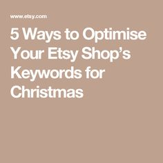 5 Ways to Optimise Your Etsy Shop's Keywords for Christmas