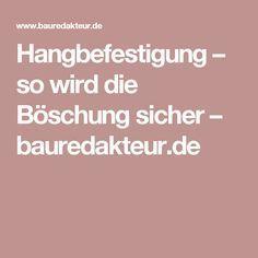 Hangbefestigung – so wird die Böschung sicher – bauredakteur.de