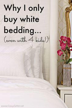 Why I only buy white bedding and why you should too! Plus my tips on keeping it looking new! - www.classyclutter.net #oxiclean #ad