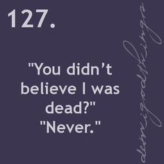 OMG! Probably one of the best Percabeth quotes ever!<-- and one of the only times he said never to her