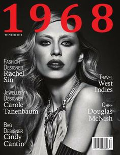 Get your digital subscription/issue of 1968 Magazine-Winter 2014 Magazine on Magzter and enjoy reading the magazine on iPad, iPhone, Android devices and the web. Magazine Art, Magazine Covers, Editorial Fashion, Designer, You Got This, Interview, Digital, Photography, Canada