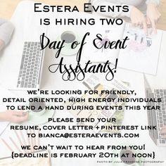 Estera Events is hiring!!! #weddingplanning #dayofassistant