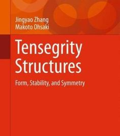 Tensegrity Structures: Form Stability And Symmetry PDF