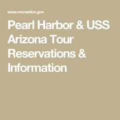 Pearl Harbor & USS Arizona Tour Reservations & Information