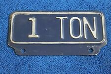 Vintage 1 Ton Truck License Plate Topper Accessory Pickup Ford Gm