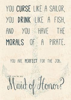 Maid Of Honor/ Matron of Honor Invitation- Curse Like A Sailor, Drink Like A Fish... on Etsy, $8.00