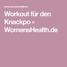 Workout für den Knackpo » WomensHealth.de