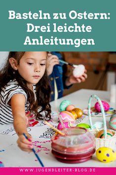 Basteln zu Ostern: Drei leichte Anleitungen für Kinder und Jugendliche, ideal für Gruppenstunde, Ferienlager, Kita und Kindergarten.
