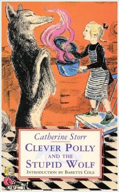 Clever Polly and the Stupid Wolf  Amazon.co.uk  Catherine Storr   9781903252284  Books d752e4125