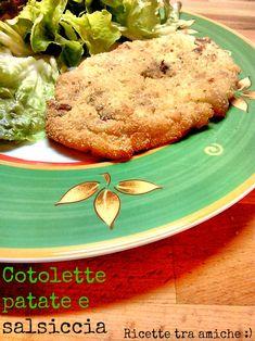 #Cotolette di #patate e #salsiccia. Oggi vi offro le cotolette di patate e salsiccia, un secondo sfizioso e facile da fare, che piace ai grandi e piccini.