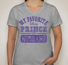 My Favorite Disney Prince Is My Husband Shirt by BehindTheMouse, $19.99