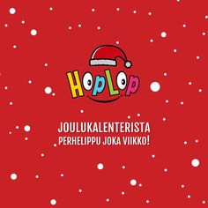 Hoplop suomen instagram joulukalenteri. https://www.instagram.com/p/BNZWAkOBQNX/?taken-by=hoplopsuomi