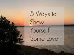Self-love, positivity, getting rid of stress, appreciating yourself, happiness, wellness
