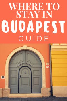Where to Stay In Budapest, Hungary - the best areas to stay in Budapest during your trip!