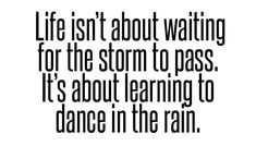 Make the negative into something positive Positive Quotes, Motivational Quotes, Proverbs Quotes, Tough Love, Different Quotes, Life Philosophy, Learn To Dance, Insta Posts, Dancing In The Rain