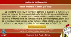 """MISIONEROS DE LA PALABRA DIVINA: MEDITACIÓN DEL EVANGELIO - """"Jesús extendió la mano..."""