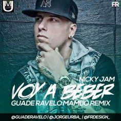 Promos 507: #PROMOS507 Nicky Jam – Voy A Beber (Latin Mambo Ve...