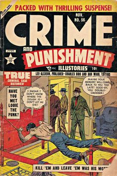 Louie The Punk - True Criminal Case Histories - Memory - Double-crosser - Kill Em And Leave Em Crime Comics, Pulp Fiction Comics, Horror Comics, Comic Book Covers, Comic Books Art, Pre Code, Case Histories, Old Comics, Vintage Horror