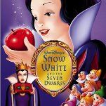 Snow White And the Seven Dwarfs.  This is the Disney version, and not necessarily my favorite, but her image is timeless.  I have to admit that.