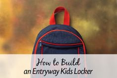 How to Build an Entry Way Locker