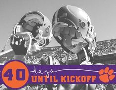 4 0 D A Y S . Who's ready?! #gotigers Clemson Football