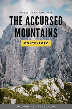 The Accursed Mountains (aka Prokletije Mountains, or Albanian Alps) are a mountain range in the western Balkan peninsula, extending from northern Albania to Kosovo and eastern Montenegro. Find out where to hike and where to stay when Hiking in the Accursed Mountains of Montenegro. Map included. #hiking #trekking #mountains #montenegro #travel #outdoortravel #adventuretravel #dinaricalps #mountainranges #prokletije #albanianalps #accursedmountains #montenegrotravel #balkans #balkanstravel…