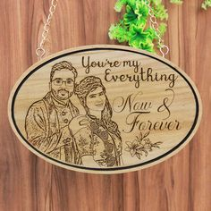You Are My Everything - Photo Engraved Hanging Wooden Sign - 23x15 in / Mahogany