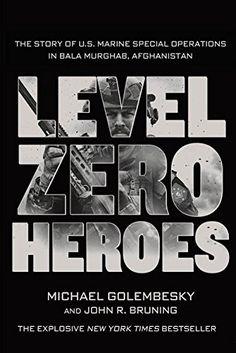 Level Zero Heroes: The Story of U.S. Marine Special Opera... https://www.amazon.com/dp/1250070295/ref=cm_sw_r_pi_dp_x_6qJsybG9DGWFK