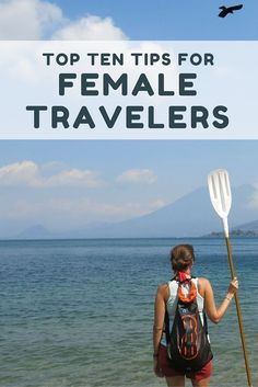 Top Ten Travel Tips for Female Backpackers Travel tips 2019 After traveling full time for two years, here are my top ten tips for female travelers. I've applied these tips while backpacking around Europe, Asia, Central America, and South America. Solo Travel Tips, Packing Tips For Travel, Travel Advice, Travel Guides, Travel Hacks, Travel Deals, Packing Hacks, Vacation Deals, Travel Channel