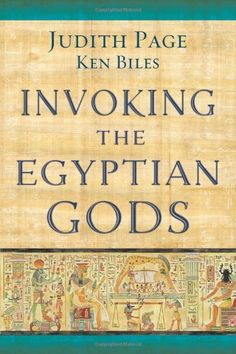 Invoking the Egyptian Gods by Judith Page,http://www.amazon.com/dp/073872730X/ref=cm_sw_r_pi_dp_axIOsb0PER6E1N4B