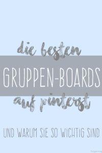 Die besten Gruppen-Boards auf Pinterest - Tulpentag. Der Blog
